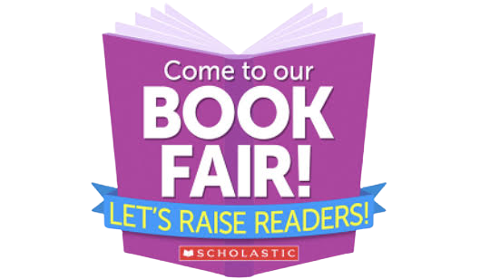 Come to our Book Fair! Scholastic
